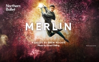 Northern Ballet - Merlin